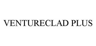 mark for VENTURECLAD PLUS, trademark #78499604