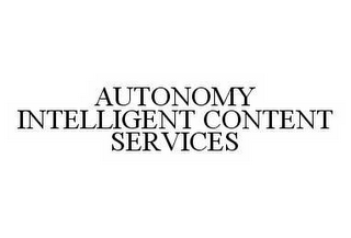mark for AUTONOMY INTELLIGENT CONTENT SERVICES, trademark #78499864