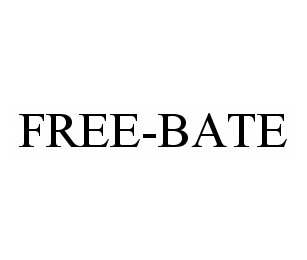 mark for FREE-BATE, trademark #78500370