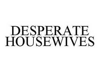 mark for DESPERATE HOUSEWIVES, trademark #78502424