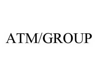 mark for ATM/GROUP, trademark #78502459