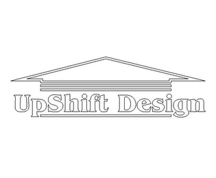 mark for UPSHIFT DESIGN, trademark #78504293