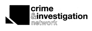 mark for CRIME & INVESTIGATION NETWORK, trademark #78504630