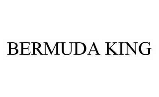 mark for BERMUDA KING, trademark #78505974