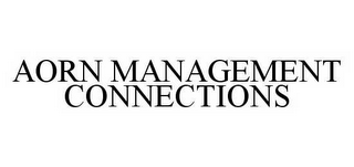 mark for AORN MANAGEMENT CONNECTIONS, trademark #78506395