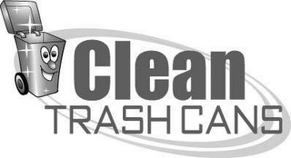 mark for CLEAN TRASH CANS, trademark #78506870