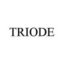 mark for TRIODE, trademark #78507743