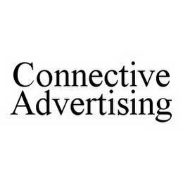 mark for CONNECTIVE ADVERTISING, trademark #78508419
