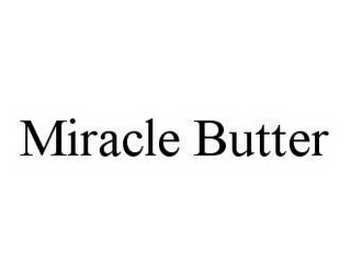 mark for MIRACLE BUTTER, trademark #78508434