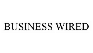 mark for BUSINESS WIRED, trademark #78508642