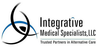 mark for INTEGRATIVE MEDICAL SPECIALISTS, LLC TRUSTED PARTNERS IN ALTERNATIVE CARE, trademark #78509523