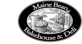 mark for MAINE BEAN BAKEHOUSE & DELI, trademark #78509713