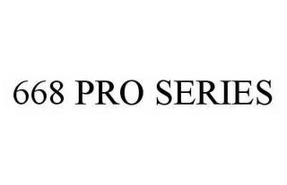 mark for 668 PRO SERIES, trademark #78510086