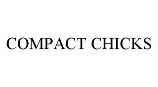 mark for COMPACT CHICKS, trademark #78510341