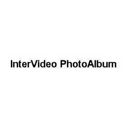 mark for INTERVIDEO PHOTOALBUM, trademark #78510398
