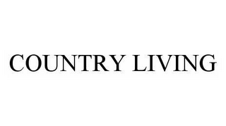 mark for COUNTRY LIVING, trademark #78511049