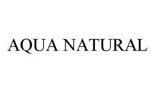 mark for AQUA NATURAL, trademark #78511817