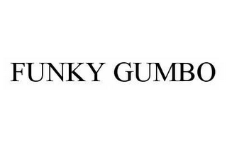 mark for FUNKY GUMBO, trademark #78512282