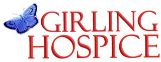 mark for GIRLING HOSPICE, trademark #78512388