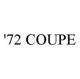 mark for '72 COUPE, trademark #78513110