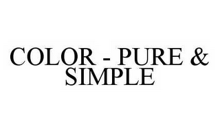 mark for COLOR - PURE & SIMPLE, trademark #78513119