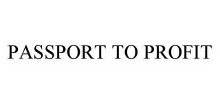 mark for PASSPORT TO PROFIT, trademark #78513710