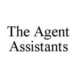 mark for THE AGENT ASSISTANTS, trademark #78514043