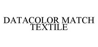 mark for DATACOLOR MATCH TEXTILE, trademark #78514729