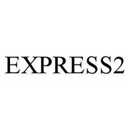 mark for EXPRESS2, trademark #78515044