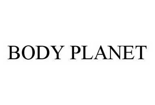 mark for BODY PLANET, trademark #78515141