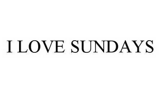 mark for I LOVE SUNDAYS, trademark #78516321