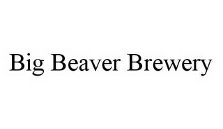mark for BIG BEAVER BREWERY, trademark #78516617