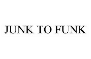 mark for JUNK TO FUNK, trademark #78517224