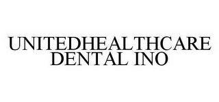 mark for UNITEDHEALTHCARE DENTAL INO, trademark #78517464