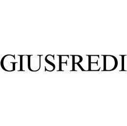 mark for GIUSFREDI, trademark #78517810