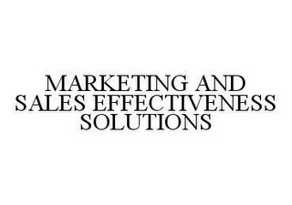 mark for MARKETING AND SALES EFFECTIVENESS SOLUTIONS, trademark #78518282