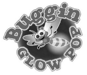 mark for BUGGIN GLOW POP, trademark #78519614