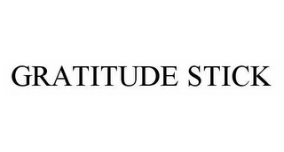 mark for GRATITUDE STICK, trademark #78520547
