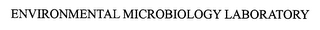 mark for ENVIRONMENTAL MICROBIOLOGY LABORATORIES, trademark #78520765