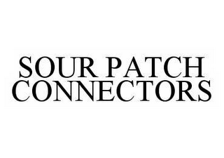 mark for SOUR PATCH CONNECTORS, trademark #78521726