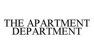 mark for THE APARTMENT DEPARTMENT, trademark #78522210