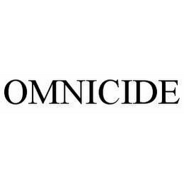 mark for OMNICIDE, trademark #78525688