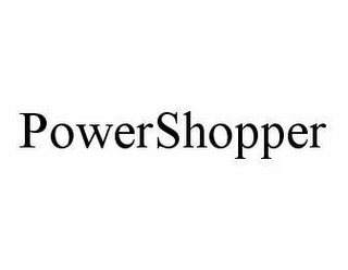 mark for POWERSHOPPER, trademark #78526073