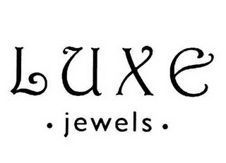 mark for LUXE · JEWELS ·, trademark #78526188
