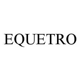 mark for EQUETRO, trademark #78527735
