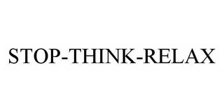 mark for STOP-THINK-RELAX, trademark #78530625