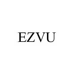mark for EZVU, trademark #78531770