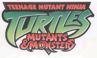 mark for TEENAGE MUTANT NINJA TURTLES MUTANTS & MONSTERS, trademark #78533095