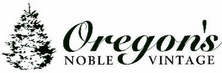 mark for OREGON'S NOBLE VINTAGE, trademark #78533308