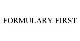 mark for FORMULARY FIRST, trademark #78534720